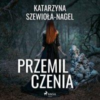 Przemilczenia - Katarzyna Szewioła-Nagel