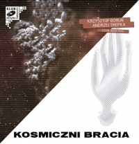 Kosmiczni bracia - Krzysztof Boruń