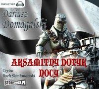 Aksamitny dotyk nocy - Dariusz Domagalski