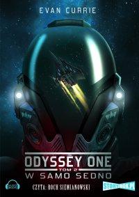 Odyssey One. Tom 2. W samo sedno - Evan Currie