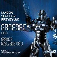 Gamedec. Część 1. Granica rzeczywistości - Marcin Sergiusz Przybyłek