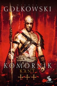 Komornik 3. Kant - Michał Gołkowski
