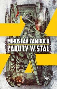 Zakuty w stal - Miroslav Žamboch