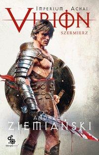 Virion 4. Szermierz - Andrzej Ziemiański