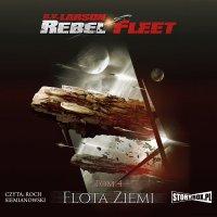 Rebel Fleet. Tom 4. Flota Ziemi - B.V. Larson