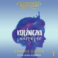 Księżniczka incognito - Connie Glynn