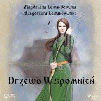 Drzewo wspomnień - Magdalena Lewandowska