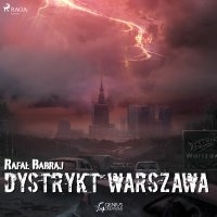 Dystrykt Warszawa - Rafał Babraj