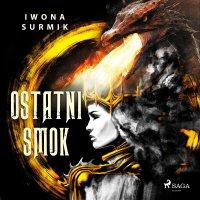 Ostatni smok - Iwona Surmik
