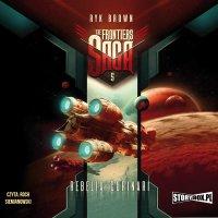 The Frontiers Saga. Tom 5. Rebelia Corinari - Ryk Brown