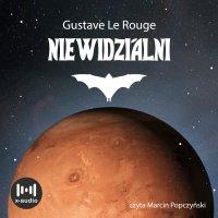 Niewidzialni - Gustave Le Rouge