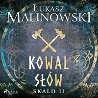 Skald II: Kowal słów - Łukasz Malinowski