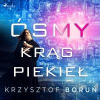Ósmy krąg piekieł - Krzysztof Boruń