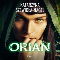Orian - Katarzyna Szewioła-Nagel