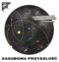 Zagubiona przyszłość - Andrzej Trepka