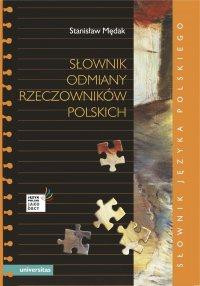 Słownik odmiany rzeczowników polskich - Stanisław Mędak