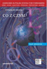 Co z czym? Ćwiczenia składniowe dla grup zaawansowanych - Stanisław Mędak