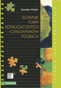 Słownik form koniugacyjnych czasowników polskich - Stanisław Mędak