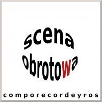 Scena obrotowa - Comporecordeyros