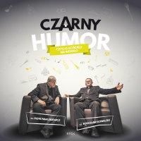 Czarny humor - Piotr Pawlukiewicz