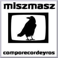 Miszmasz - Comporecordeyros