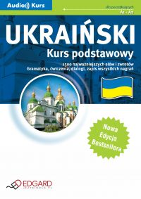 Ukraiński Kurs podstawowy - Nowa Edycja - Opracowanie zbiorowe