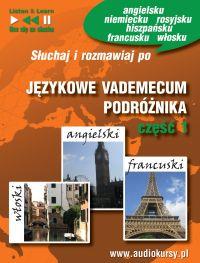 Językowe Vademecum Podróżnika cz. 1 - Angielski, Francuski, Włoski - Opracowanie zbiorowe , Dorota Guzik