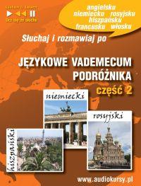 Językowe Vademecum Podróżnika cz. 2 - Hiszpański, Niemiecki, Rosyjski - Opracowanie zbiorowe , Dorota Guzik