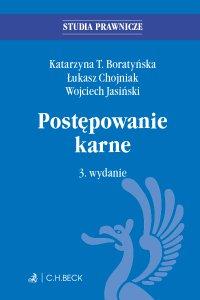 Postępowanie karne. Wydanie 3 - Katarzyna T. Boratyńska
