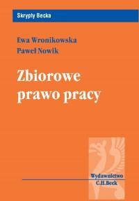 Zbiorowe prawo pracy - Paweł Nowik