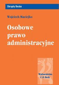Osobowe prawo administracyjne - Wojciech Maciejko