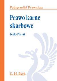 Prawo karne skarbowe - Feliks Prusak