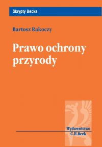 Prawo ochrony przyrody - Bartosz Rakoczy