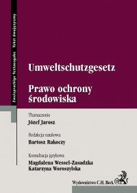 Umweltschutzgesetz. Prawo Ochrony Środowiska - Bartosz Rakoczy