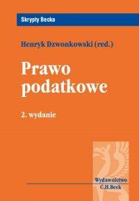 Prawo podatkowe - Henryk Dzwonkowski