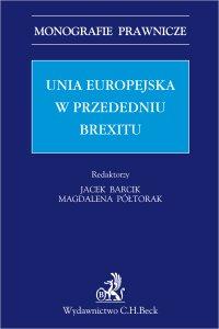 Unia Europejska w przededniu Brexitu - Jacek Barcik