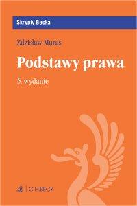 Podstawy prawa. Wydanie 5 - Zdzisław Muras