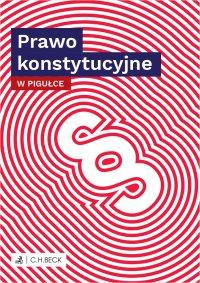 Prawo konstytucyjne w pigułce - Wioletta Żelazowska