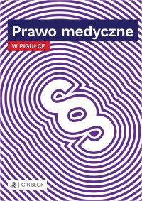Prawo medyczne w pigułce - Wioletta Żelazowska