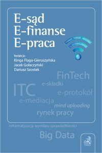 E-sąd. E-finanse. E-praca - Kinga Flaga-Gieruszyńska