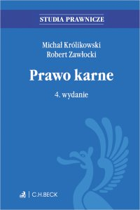 Prawo karne. Wydanie 4 - Robert Zawłocki, Michał Królikowski