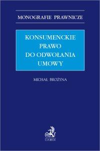 Konsumenckie prawo do odwołania umowy - Michał Brożyna L.L.M.