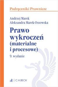 Prawo wykroczeń (materialne i procesowe). Wydanie 9 - Andrzej Marek