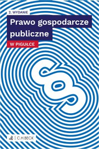 Prawo gospodarcze publiczne w pigułce. Wydanie 2 - Joanna Ablewicz