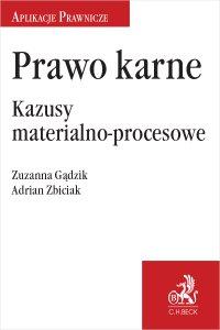 Prawo karne. Kazusy materialno-procesowe - Zuzanna Gądzik