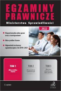 Egzaminy Prawnicze Ministerstwa Sprawiedliwości 2022. Tom 1. Akta cywilne i karne - Stefan Jaworski