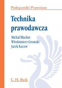 Technika prawodawcza - Włodzimierz Gromski