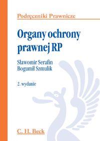 Organy ochrony prawnej RP - Sławomir Serafin