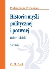 Historia myśli politycznej i prawnej - Hubert Izdebski
