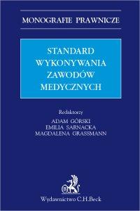 Standard wykonywania zawodów medycznych - Adam Górski